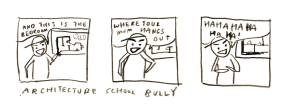 Comic: Architecture School Bully #2